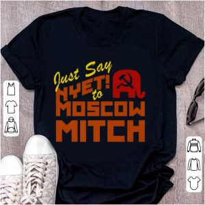 Original Just say Nyet to Moscow Mitch McConnell shirt