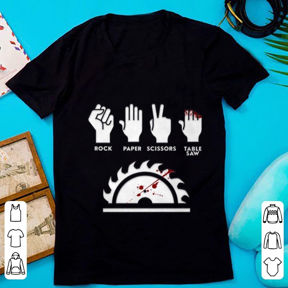 Original Rock Paper Scissors Table Saw Carpenter shirt 1 - Original Rock Paper Scissors Table Saw Carpenter shirt