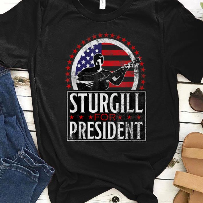 Original Sturgill For President American Flag shirt 1 - Original Sturgill For President American Flag shirt
