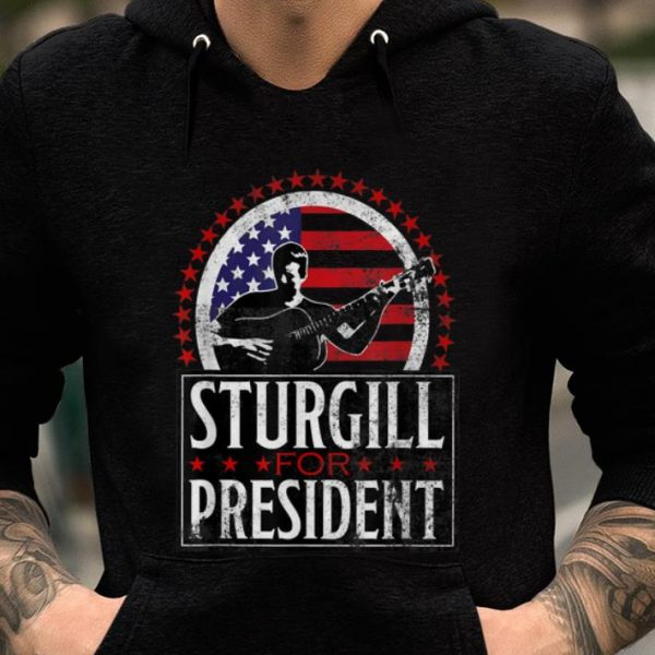 Original Sturgill For President American Flag shirt