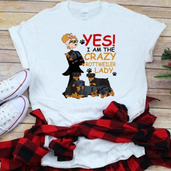 Original Yes Crazy Rottweiler Lady shirt