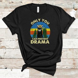 Premium Llama Only You Can Prevent Drama Vintage shirt