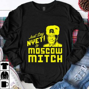 Premium McConnell Just say Nyet to Moscow Mitch shirt