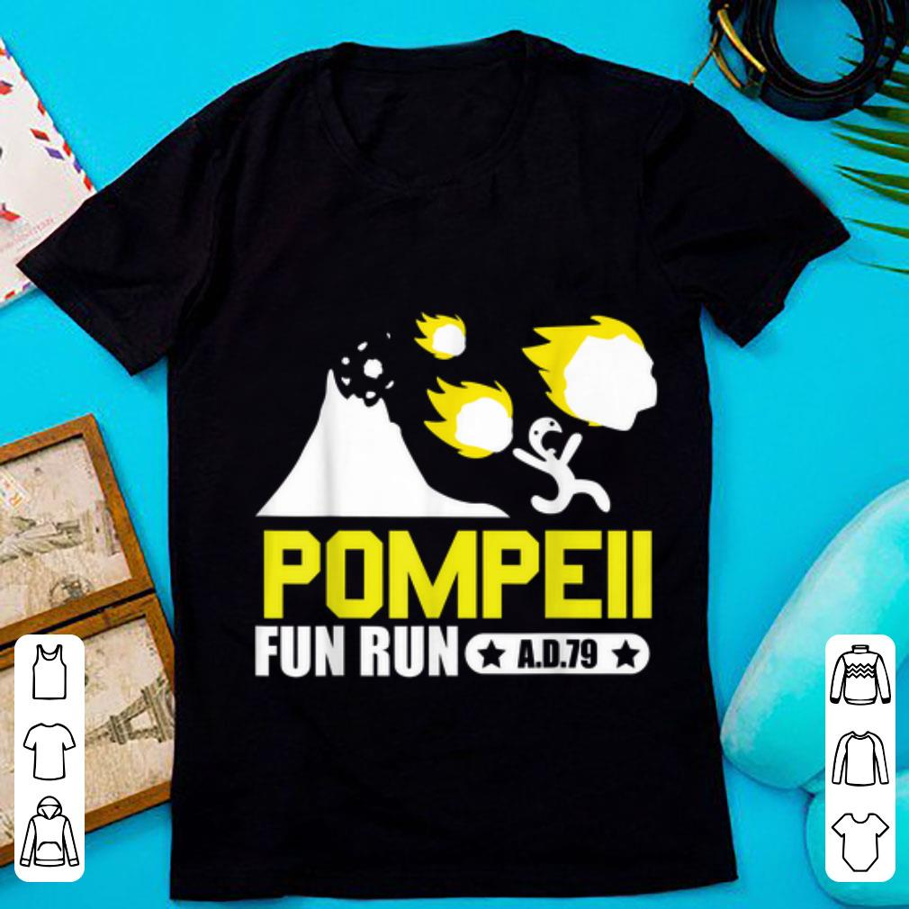 Premium Pompeii Fun Run AD79 shirt 1 - Premium Pompeii Fun Run AD79 shirt