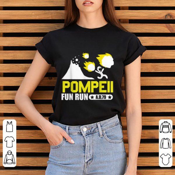 Premium Pompeii Fun Run AD79 shirt