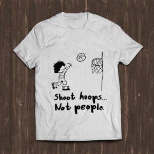 Premium Shoot Hoops Not People Basketball shirt