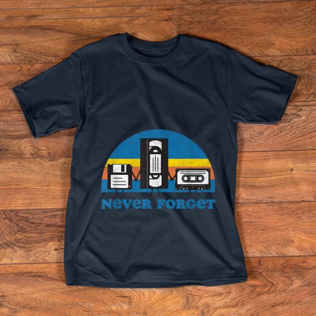 Pretty Never Forget Floppy Disk Cassette Tape shirt 1 2 - Pretty Never Forget Floppy Disk Cassette Tape shirt