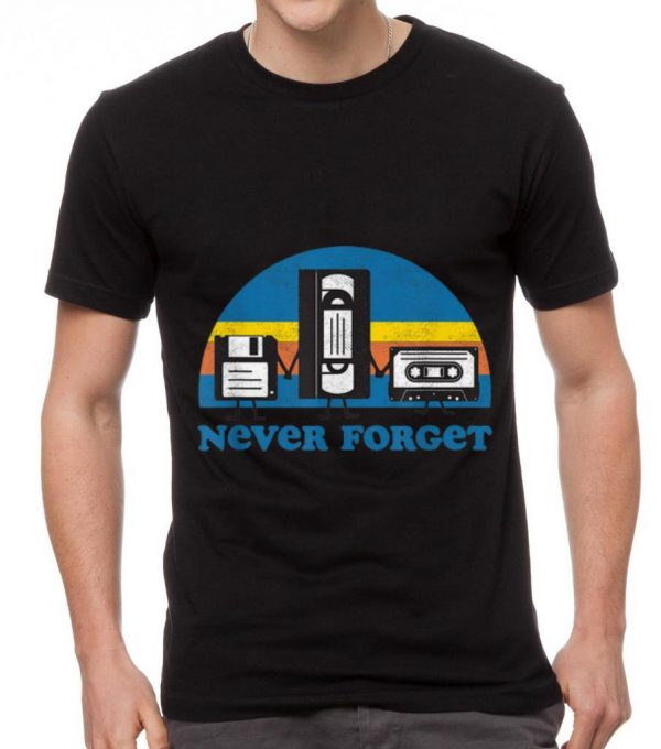 Pretty Never Forget Floppy Disk Cassette Tape shirt