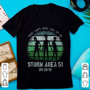 Pretty They Can't Stop All Of Us Storm Area 51 Alien shirt