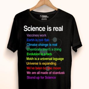 Science Is Real Vaccines Moon Climate Change Universe shirt