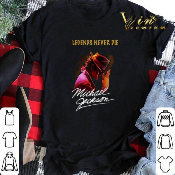 Signature Michael Jackson legends never die shirt