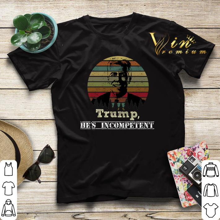 Trump he s incompetent Joe Walsh sunset shirt sweater 4 - Trump he's incompetent Joe Walsh sunset shirt sweater