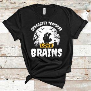 Official Geography Teachers Love Brains Teacher Gift Halloween shirt