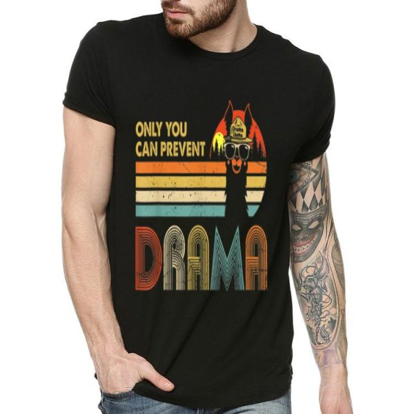Only You Can Prevent Drama Vintage Drama Llama shirt
