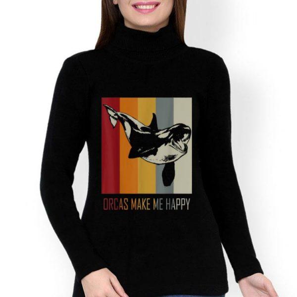 Orcas Make Me Happy Killer Whale shirt