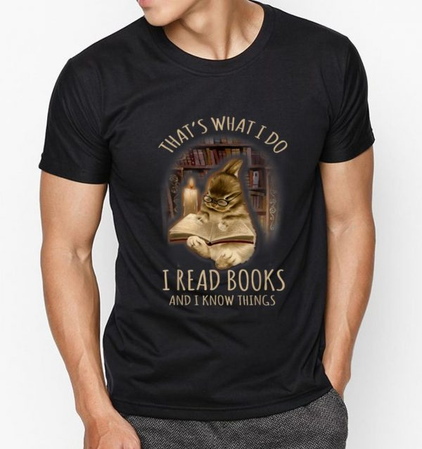 Original Bunny That's What I Do I Read Books And I Know Things shirt