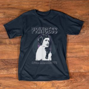 Premium Star Wars Princess Leia I Don't Need Rescuing shirt