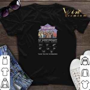 Thank you for the memories Full House 32nd anniversary 1987-2019 shirt