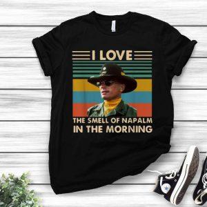 Vintage Bill Kilgore I Love The Smell Of Napalm shirt