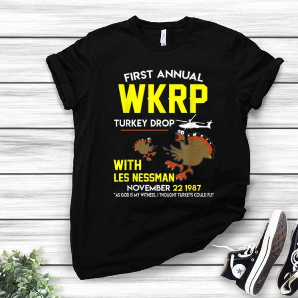 First Annual Wkrp Turkey Drop With Les Nessman Thanksgiving Day shirt
