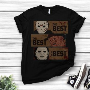 Horror Movie Characters The Best The Best And The Best shirt