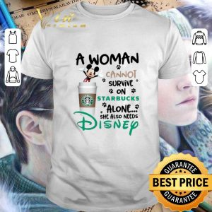 Hot Mickey a woman cannot survive on starbucks alone Disney shirt