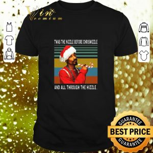 Hot Snoop Dogg Twas the nizzle before christmizzle vintage shirt