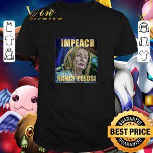 Hot Trump Impeach Nancy Pelosi shirt