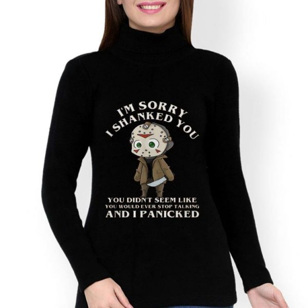 Jason Voorhees I'm Sorry I Shanked You Halloween shirt