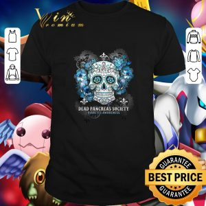 Nice Skull Dead Pancreas Society Diabetes Awareness shirt
