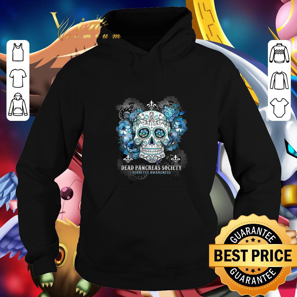 Nice Skull Dead Pancreas Society Diabetes Awareness shirt 4 - Nice Skull Dead Pancreas Society Diabetes Awareness shirt