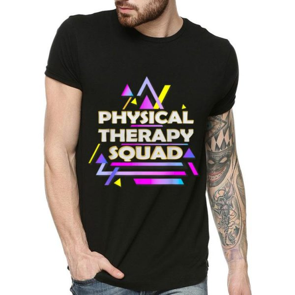 Physical Therapy Squad Therapist Team shirt