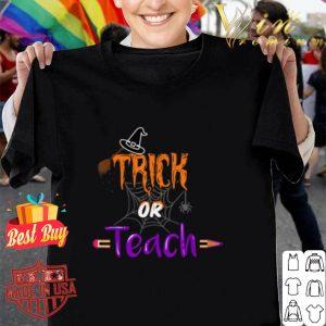 Witch Trick Or Teach Halloween Teacher shirt