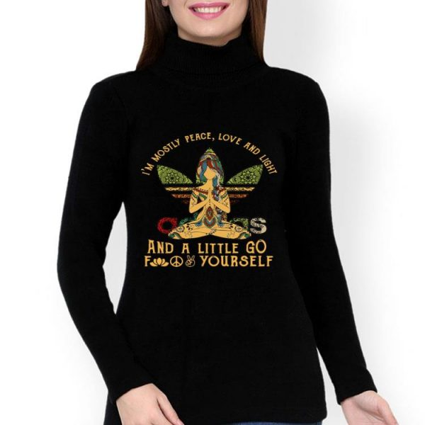Adidas Yoga I'm Mostly Peace Love And Light And Go Fuck Yourself shirt