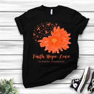 Faith Hope Love Leukemia Awareness Orange Flower shirt