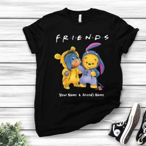 Friend Baby Pooh And Eeyore Winnie Your Name And Friends Name shirt