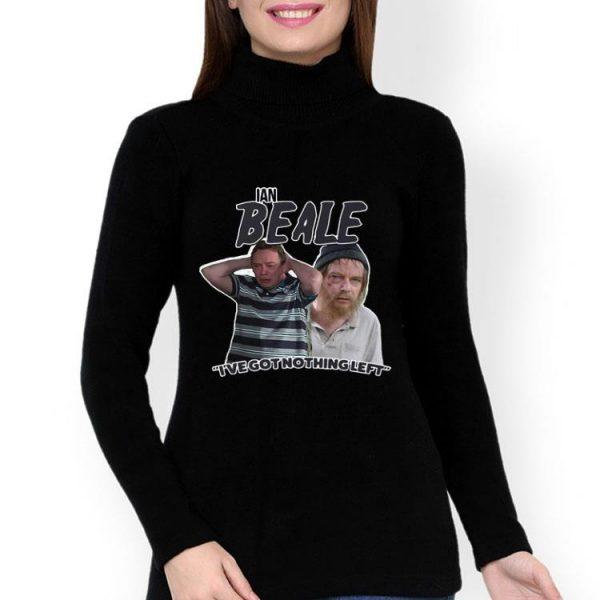 Ian Beale Homeless I've Got Nothing Left shirt