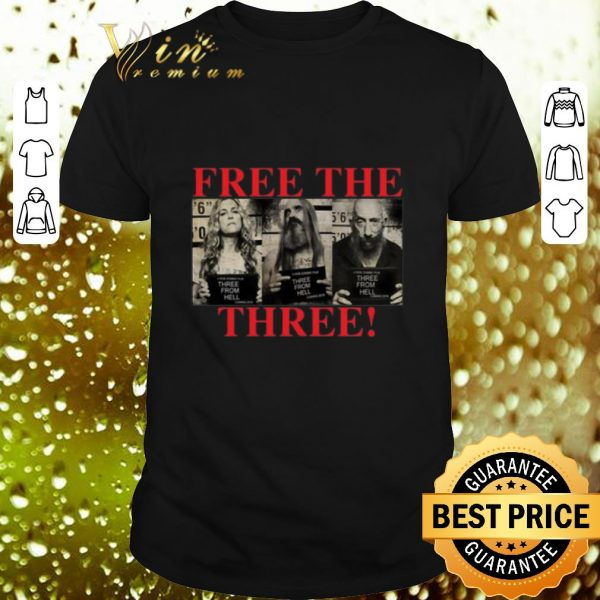 Top 3 From Hell Free the Three Rob Zombies shirt