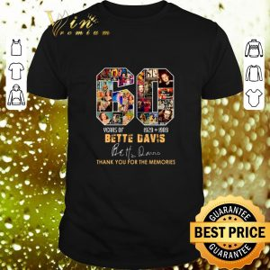 Top 60 years of Bette Davis 1929 1989 thank you for the memories shirt