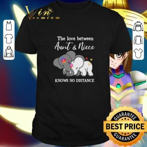 Top Elephants the love between aunt & niece knows no distance shirt
