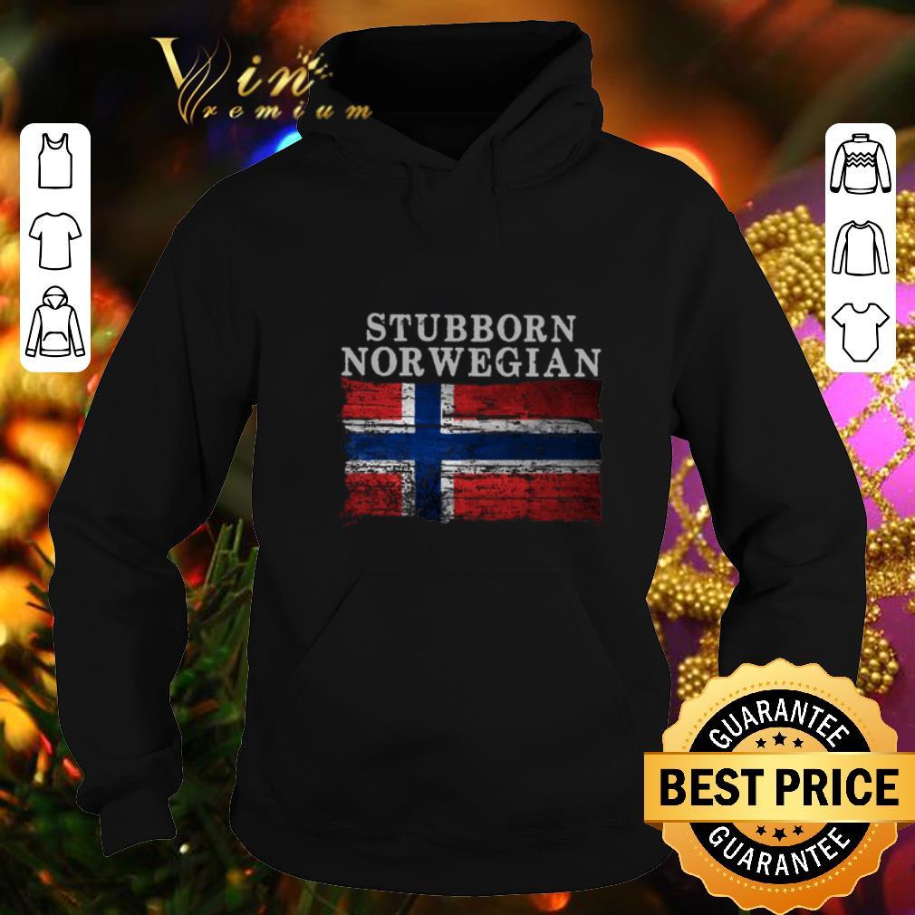 Top Stubborn Norwegian Flag of Norway shirt 4 - Top Stubborn Norwegian Flag of Norway shirt