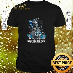 Top Sugar skull girl not dead yet Diabetes Awareness shirt