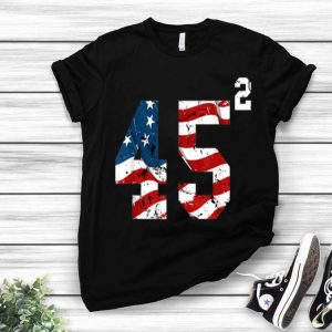 45 Squared Trump 2020 Second Time President shirt