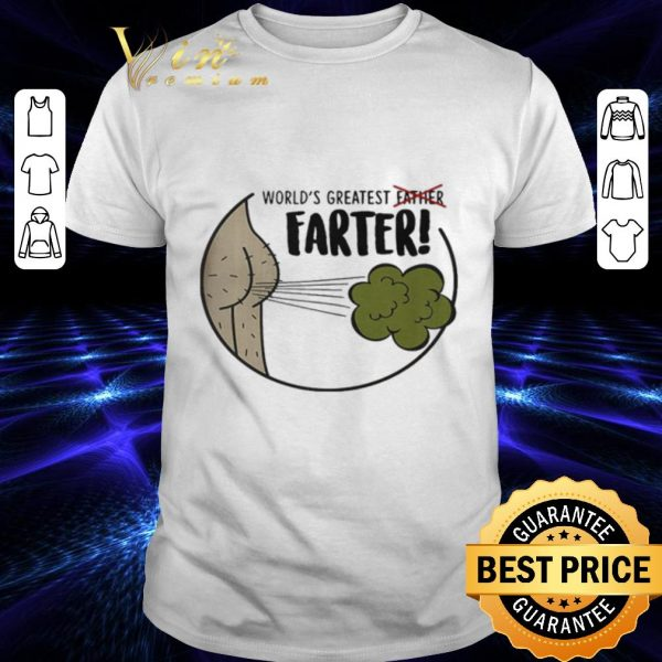 Awesome World's greatest father farter shirt