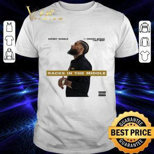 Cool Rip Nipsey Hussle Racks In The Middle feat Roddy Ricch & Hit-Boy shirt