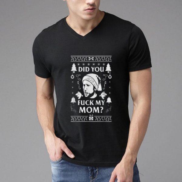 Did You Fuck My Mom Santa Ugly Christmas shirt