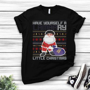 Have Yourself A Lamarry Little Christmas Ugly Christmas shirt