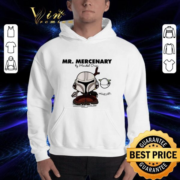 Hot Mandalorian Mr Mercenary shirt
