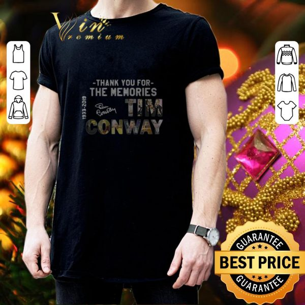 Hot Thank you for the memories Tim Conway 1933–2019 signature shirt