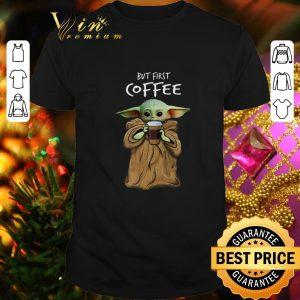 Original Baby Yoda but first coffee The Mandalorian shirt